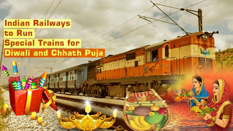 Diwali and Chhath Puja Special Trains List