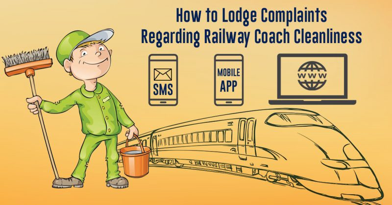 How to Lodge Complaints Regarding Railway Coach Cleanliness