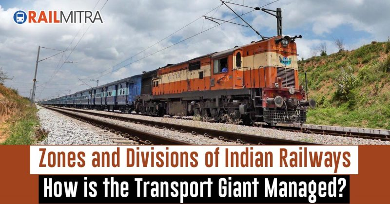 Zones and Divisions of Indian Railways: How is the Transport Giant Managed?
