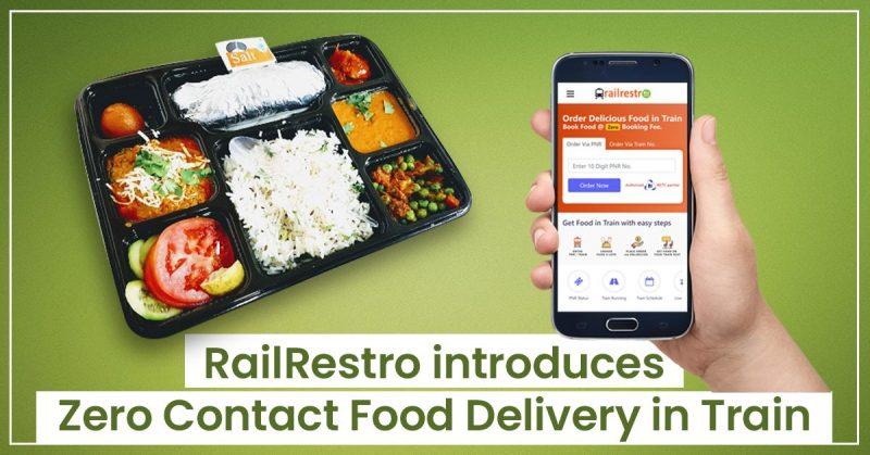 E-Catering Resuming Tomorrow with Contactless Delivery of Food in Trains by RailRestro